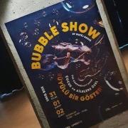 Plakát na bubbleshow v Istanbulu